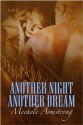 Another Night, Another Dream - Mechele Armstrong