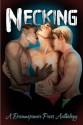 Necking - Julianne Bentley, Lenore Black, Heidi Champa, Heidi Cullinan