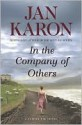In the Company of Others: A Father Tim Novel - Jan Karon, Erik Singer