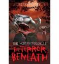 The Terror Beneath - Rick Yancey