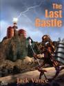The Last Castle - Jack Vance