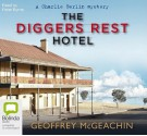The Diggers Rest Hotel - Geoffrey McGeachin, Peter Byrne