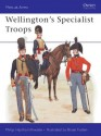 Wellington's Specialist Troops (Men-at-Arms) - Philip Haythornthwaite, Bryan Fosten