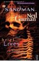 Brief Lives - Jill Thompson, Vince Locke, Neil Gaiman