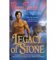 Legacy of Stone - Vickie Taylor