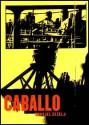 Caballo - Danijel Žeželj