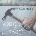 Aiden's Luck: Seattle Stories, Book 3 - Con Riley, Daniel Handler