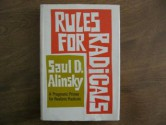Rules for Radicals: A Practical Primer for Realistic Radicals - Saul D. Alinsky
