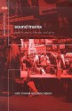 Sound Tracks : Popular Music, Identity and Place (Critical Geographies) - John Connell