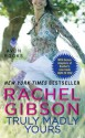 Truly Madly Yours - Rachel Gibson