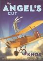 The Angel's Cut (Vintner's Luck, #2) - Elizabeth Knox