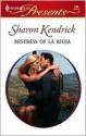 Mistress of La Rioja - Sharon Kendrick