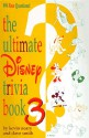 The Ultimate Disney Trivia Book 3: 999 New Questions! - Kevin Neary