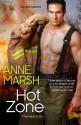 Hot Zone (Hotshots) - Anne Marsh