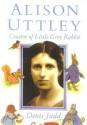 Alison Uttley - Denis Judd