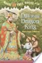 Day of the Dragon King - Mary Pope Osborne, Sal Murdocca