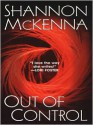 Out Of Control (McClouds & Friends #3) - Shannon McKenna