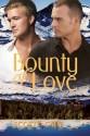 Bounty of Love - Scotty Cade