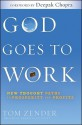 God Goes to Work: New Thought Paths to Prosperity and Profits - Tom Zender