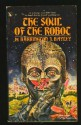 Soul Of The Robot - Barrington J. Bayley