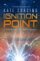 Ignition Point - Kate Corcino