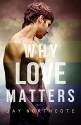 Why Love Matters - Jay Northcote
