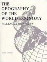 The Geography of the World Economy, 3ed - Paul Knox, John Agnew