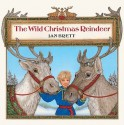 The Wild Christmas Reindeer (Turtleback School & Library Binding Edition) - Jan Brett