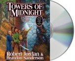 Towers of Midnight (Wheel of Time, #13; A Memory of Light, #2) - Robert Jordan, Brandon Sanderson, Kate Reading, Michael Kramer