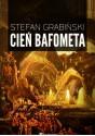 Cień Bafometa - Stefan Grabiński