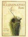 The Illuminated Rumi - Rumi, Coleman Barks, Michael Green