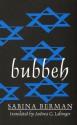 Bubbeh (Discoveries (Latin American Literary Review Pr)) - Sabina Berman