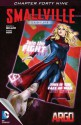 Smallville: Argo, Part 6 - Bryan Q. Miller, Daniel HDR, Rex Lokus, Cat Staggs
