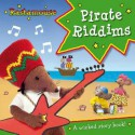 Pirate Riddims. by Genevieve Webster, Michael de Souza - Genevieve Webster