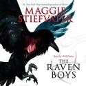 The Raven Boys - Scholastic Audio, Maggie Stiefvater, Will Patton