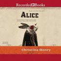 Alice - Jenny Sterlin, Christina Henry