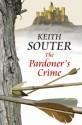 The Pardoner's Crime - Keith Souter
