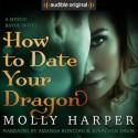 How to Date Your Dragon - Audible Studios, Amanda Ronconi, Molly Harper, Jonathan Davis