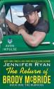 The Return of Brody McBride: Book One: The McBrides - Jennifer Ryan
