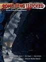 Something Wicked #19 (March2012) (Something Wicked SF & Horror Magazine) - Chris Stevens, Nick Scorza, Mark Sykes, Deon van Heerden, Peter Damien, RWW Greene, Joe Vaz, Vianne Venter