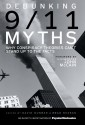 Debunking 9/11 Myths: Why Conspiracy Theories Can't Stand Up to the Facts - Popular Mechanics Magazine, David Dunbar, Brad Reagan, John McCain