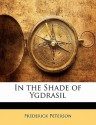 In the Shade of Ygdrasil - Frederick Peterson