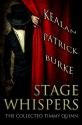 Stage Whispers: The Collected Timmy Quinn Stories - Kealan Patrick Burke