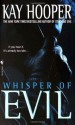 Whisper of Evil (Evil Trilogy) - Kay Hooper