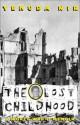 The Lost Childhood: A World War II Memoir - Yehuda Nir