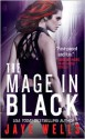 The Mage in Black (Sabina Kane #2) - Jaye Wells