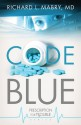 Code Blue: Prescription for Trouble Series #1 - Richard L. Mabry