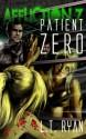 Affliction Z: Patient Zero - L.T. Ryan