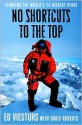 No Shortcuts to the Top No Shortcuts to the Top No Shortcuts to the Top - Ed Viesturs, David Roberts