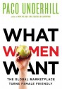 What Women Want: The Global Marketplace Turns Female-Friendly (Audio) - Paco Underhill, Mike Chamberlain